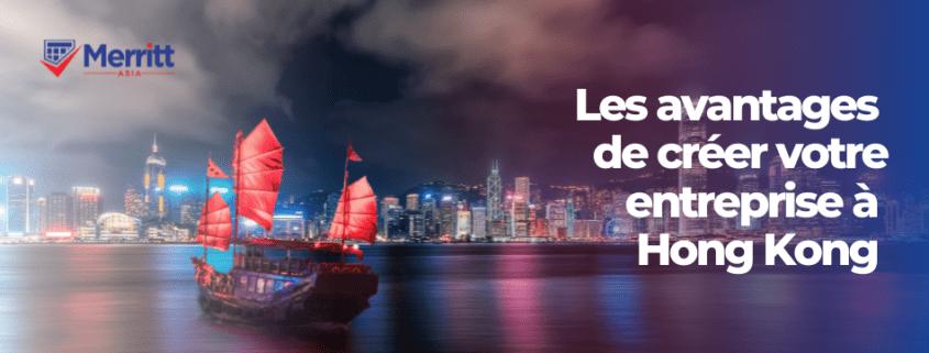 les avantages de hong kong